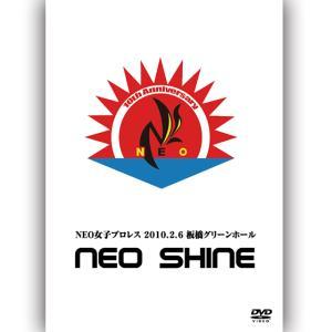 NEO SHINE 2010.2.6 板橋グリーンホール