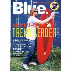Blue. No.09 2008年2月号