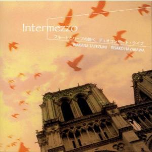 RMCD003 インテルメッツォ (フルートとハープの調べ、デュオコンサート・ライブ) r-music
