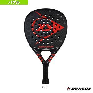 ダンロップ パデル ラケット  AERO-STAR PRO/エアロ・スタープロ(DSPR00063)|racket