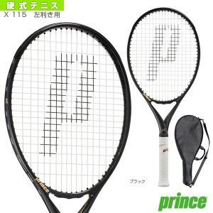 プリンス テニスラケット 2021年04月上旬 【予約】X 115/エックス 115/左利き用(7TJ146)(左利き用)|racket