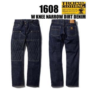 トロフィークロージング TROPHY CLOTHING デニム ジーンズ 1608 ダブルニーナロー...