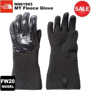 【30%OFF】THE NORTH FACE(ノースフェイス) MT Fleece Glove (マウンテンフリースグローブ) NN61903 2020-21秋冬モデル|rakuzanso