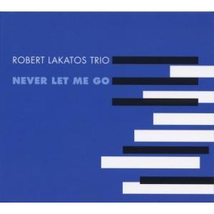 6/5 最大5000円クーポン&P5% 澤野工房 Jazz Collection 「NEVER LET ME GO」ロバート・ラカトシュ・トリオ AS066 クロネコDM便|ratoc