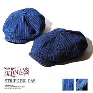 ストライプビッグキャスケット オールドマンズ OLDMAN'S 帽子 デニム キャスケット メンズ レディース アメカジ ワーク ヴィンテージ re-ap