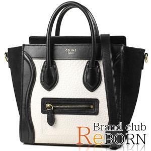 〔ただいま特別割引中!〕セリーヌ ラゲージ ナノショッパー(2WAYハンドバッグ) カーフスキン×スエード ホワイト×ブラック 168243 A09 01WB|reborn-brand