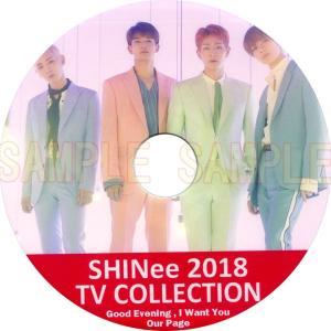 【韓流DVD】SHINee 2018 TV COLLECTION Good Evening I Want You ★シャイニー