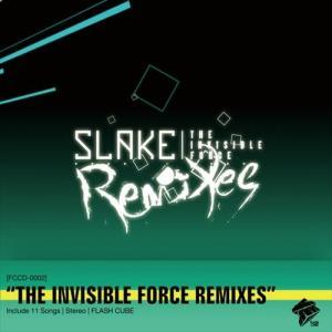「SLAKE THE INVISIBLE FORCE REMIXES」SLAKE/リミックス/nouvo nude/beatmania ビートマニア/FLASH CUBE フラッシュ キューブ/ダンス/|relaxworld