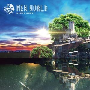 「NEW WORLD」nouvo nude/FLASH CUBE フラッシュ キューブ/ゲーム/beatmania ビートマニア/Remix リミックス/ダンス/クラブ/DJ/|relaxworld