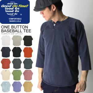 (グッドオン) Good On ワンボタン ベースボール Tシャツ ラグラン 7分袖 カットソー 無地 メンズ レディース|retom
