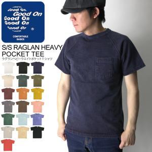 (グッドオン) Good On ショートスリーブ ラグラン ヘビーウエイト ポケット Tシャツ カットソー 無地 メンズ レディース|retom