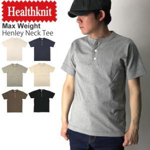 (ヘルスニット) Healthknit マックスウエイト ヘンリーネック Tシャツ スーパーヘビーウエイト カットソー メンズ レディース|retom
