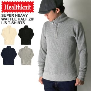 (ヘルスニット) Healthknit スーパーヘビー ワッフル ハーフ ジップ ロングスリーブ Tシャツ カットソー ロンT メンズ レディース|retom