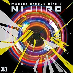 master groove circle 〓NIJIIRO〓 [CD] (アニメCD)|rkiss