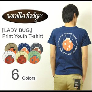 VANILLA FUDGE(ヴァニラファッジ) LADY BUG プリント ユースTシャツ メンズ 半袖Tシャツ スラブ生地 レディ−ス ユニセックス テントウムシ JV-2095304|robinjeansbug