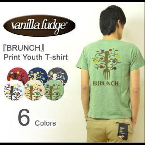 VANILLA FUDGE(ヴァニラファッジ) BRUNCH プリント ユースTシャツ メンズ 半袖Tシャツ スラブ生地 レディ−ス ユニセックス 木 フォーク アメカジ JV-2095307|robinjeansbug
