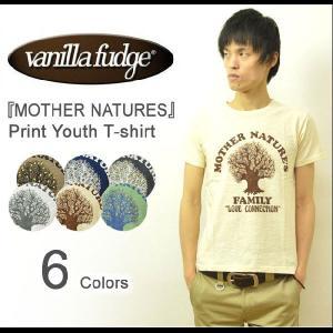 VANILLA FUDGE(ヴァニラファッジ) MOTHER NATURES プリント ユースTシャツ メンズ 半袖Tシャツ スラブ生地 レディ−ス ユニセックス 木 アメカジ JV-2095311|robinjeansbug