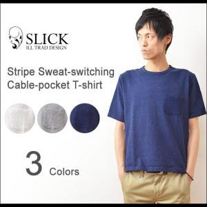 Slick(スリック) ケーブルニットポケット Tシャツ メンズ 半袖 ポケT カットソー 切り替え ストライプ スウェット 無地 5268811|robinjeansbug