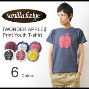 VANILLA FUDGE(ヴァニラファッジ) WONDER APPLE プリント ユースTシャツ メンズ 半袖 スラブ生地 レディ−ス ユニセックス ワンダーアップル JV-2095410|robinjeansbug