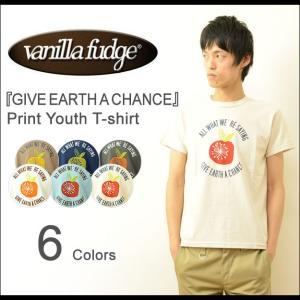 VANILLA FUDGE(ヴァニラファッジ) GIVE EARTH A CHANCE プリント ユースTシャツ メンズ 半袖 レディ−ス ユニセックス 男女 バニラ エコ メッセージ 2015513|robinjeansbug