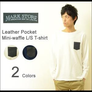 MARK STORE(マークストア) レザーポケット サーマル Tシャツ メンズ 長袖 ロンT ポケT ワッフル 牛革ポケット 本革 無地 厚手 アメカジ 8002-61202 robinjeansbug