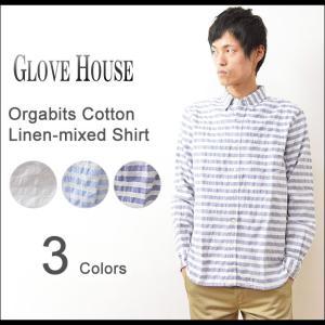 GLOVE HOUSE(グローブハウス) オーガビッツ コットンリネン ボーダーシャツ メンズ 長袖 ボタンダウン 綿麻 オーガニックコットン 地球環境 エコ 15-2117|robinjeansbug