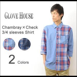 GLOVE HOUSE グローブハウス シャンブレー × チェック 七分袖 シャツ メンズ 薄手 切替 カジュアル 16-2204|robinjeansbug