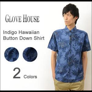 GLOVE HOUSE グローブハウス インディゴ染め ハワイアン 柄 半袖 ボタンダウン シャツ メンズ ボタニカル 花 パナマ アロハ トロピカル デニム ダンガリー 16705|robinjeansbug
