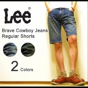 Lee(リー) BRAVE COWBOY JEANS REGULAR SHORTS デニムショートパンツ ジーンズ ハーフパンツ 【08303】|robinjeansbug