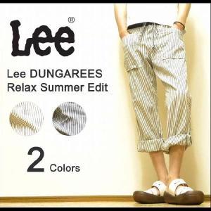 Lee(リー) DUNGAREES Relax Summer Edit ウエストリブ切替 ヒッコリー柄 ロールアップイージーパンツ 【40500】|robinjeansbug