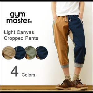 gym master ジムマスター ウエスト&裾リブ ライト キャンバス クロップド パンツ メンズ 7分丈 クライミング アウトドア ショートパンツ ハーフパンツ G521356|robinjeansbug