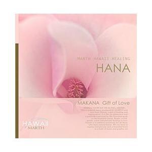 ハワイアン ヒーリング ミュージックCD HANA MAKANA Gift of Love Stri...