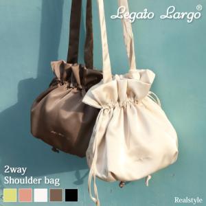 ショルダーバッグ Legato Largo レガートラルゴ サテン風 巾着 2way レディース トートバッグ ハンドバッグ 斜めがけ ミニ|ruckruck