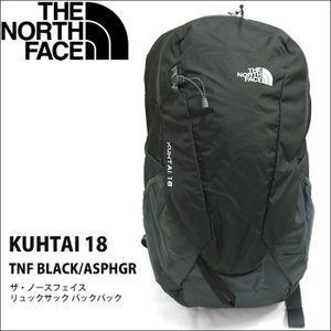 (11)THE NORTH FACE ザ・ノースフェイス リュックサック バックパック(KUHTAI 18 NF0A2ZDK KTO)TNF BLACK/ASPHGR ブラック/グレーT92ZDK KTO|ryus-select