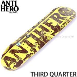 アンタイヒーロー サード クォーター ANTIHERO THIRD QUARTER スケートボード スケボー デッキ 板 ストリート パーク サイズ:7.75 x 31.25|s3store