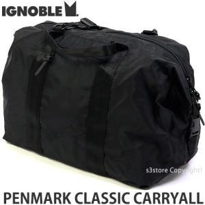 イグノーブル ペンマーク クラシック キャリーオール ignoble PENMARK CLASSIC CARRYALL バック ダッフル ボストン カラー:Bk サイズ:50L|s3store