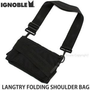 イグノーブル ラングトリー ホールディング ショルダー バッグ ignoble LANGTRY FOLDING SHOULDER BAG 肩掛け かばん カラー:Black|s3store