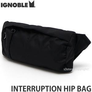 イグノーブル インタラプション ヒップ バッグ IGNOBLE INTERRUPTION HIP BAG かばん アメリカ製 カラー:BLACK サイズ:W20.7xH11cm|s3store