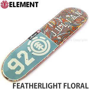 エレメント ELEMENT FEATHERLIGHT FLORAL 国内正規品 スケートボード スケボー デッキ 板 ストリート カラー:JulianD サイズ:8x32.0625|s3store