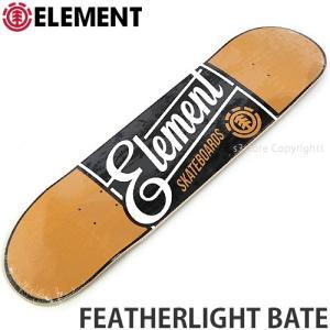 エレメント ELEMENT FEATHERLIGHT BATE 国内正規品 スケートボード スケボー デッキ 板 ストリート プロ 初心者 サイズ:8x32.0625|s3store
