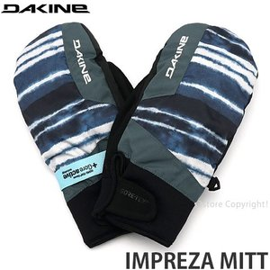 ダカイン インプレッサ ミット DAKINE IMPREZA MITT スノーボード スキー スノボ 手袋 メンズ ミトン ゴアテックス 防水 耐久性 カラー:RSN|s3store
