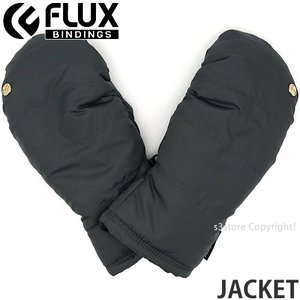 フラックス ジャケット FLUX JACKET 18-19 2019 スノーボード スキー パーク グローブ SNOW 手袋 ミトン ゲレンデ コーデ カラー:Charcoal|s3store