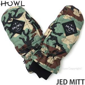 18model ハウル ジェド ミット Howl JED MITT 17-18 スノーボード グローブ ミトン メンズ SNOWBOARD GLOVE MENS シグネチャー Color:CAMO|s3store