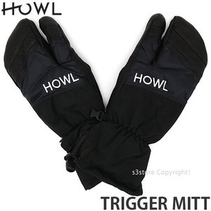 ハウル トリガー ミット Howl TRIGGER MITT 18-19 スノーボード スノボー スキー グローブ 手袋 ミトン SNOWBOARD GLOVE 雪山 カラー:BLACK|s3store