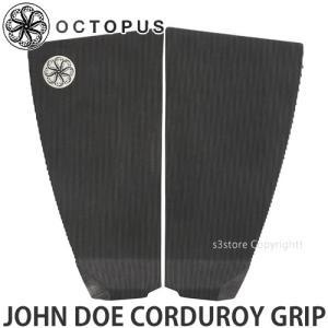 オクトパス ジョン デュー コーデュロイ グリップ OCTOPUS JOHN DOE CORDURO...