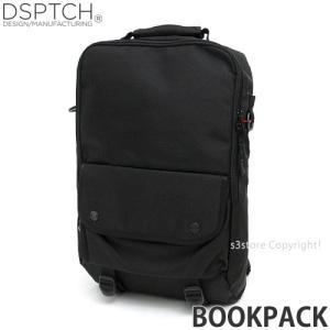 ディスパッチ ブックパック DSPTCH Bookpack バックパック バッグ リュック かばん 大容量 高品質 アメリカ カラー:Black サイズ:18L|s3store