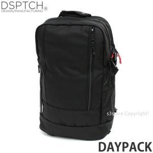 ディスパッチ デイパック DSPTCH Daypack バックパック バッグ リュック かばん 大容量 高品質 アメリカ カラー:Black サイズ:22L|s3store