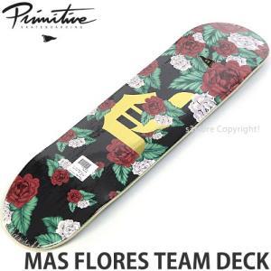 プリミティブ デッキ PRIMITIVE MAS FLORES TEAM DECK スケートボード スケボー 板 ストリート SKATE カラー:Multi サイズ:8.0x31.75|s3store