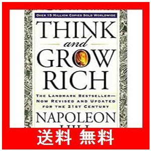 Think and Grow Rich: The Landmark Bestseller Now Revised and Updated for tの画像