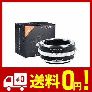 K&F Concept? マウントアダプター Nikon Gレンズ- Sony Nex Eカメラ装着...